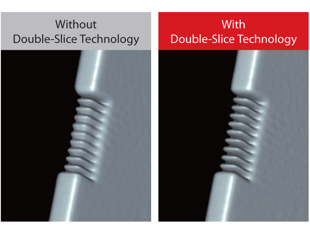 Double-Slice Technology